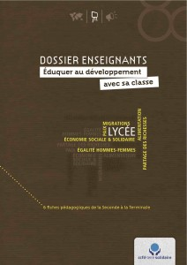 Dossier enseignants, CCFD Terre Solidaire